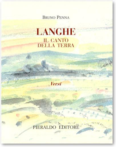 Langhe - Il Canto della Terra.