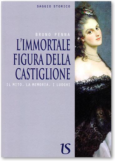 L'immortale figura della Castiglione.